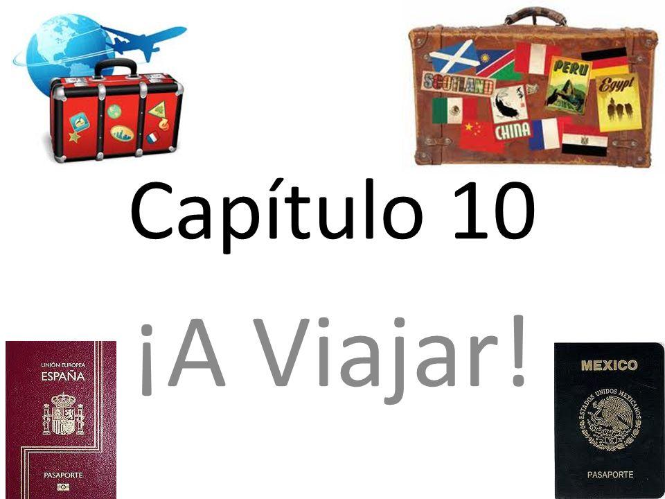 Capítulo 10 ¡A Viajar!