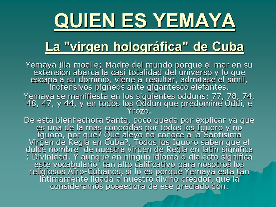 QUIEN ES YEMAYA La virgen holográfica de Cuba