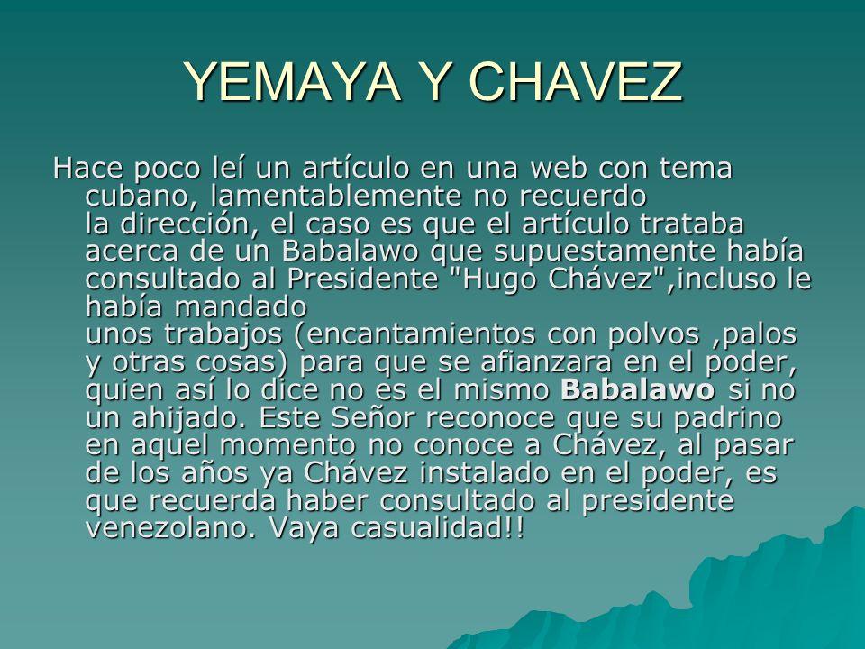 YEMAYA Y CHAVEZ