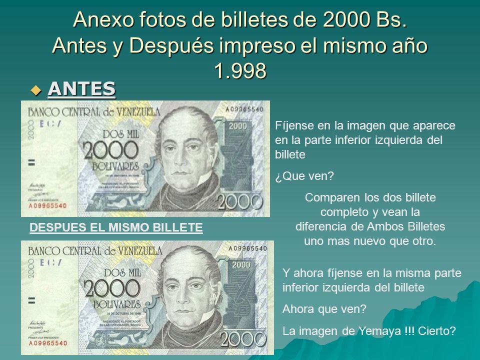 Anexo fotos de billetes de 2000 Bs
