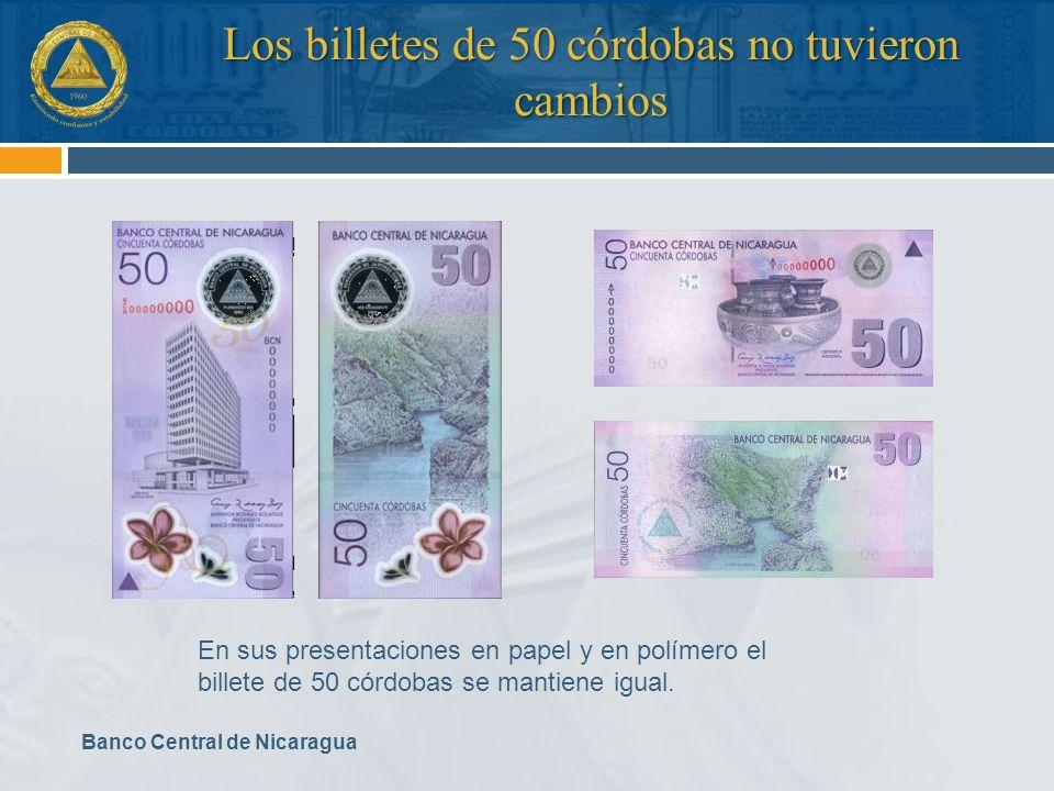 Los billetes de 50 córdobas no tuvieron cambios