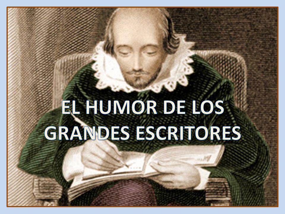 EL HUMOR DE LOS GRANDES ESCRITORES
