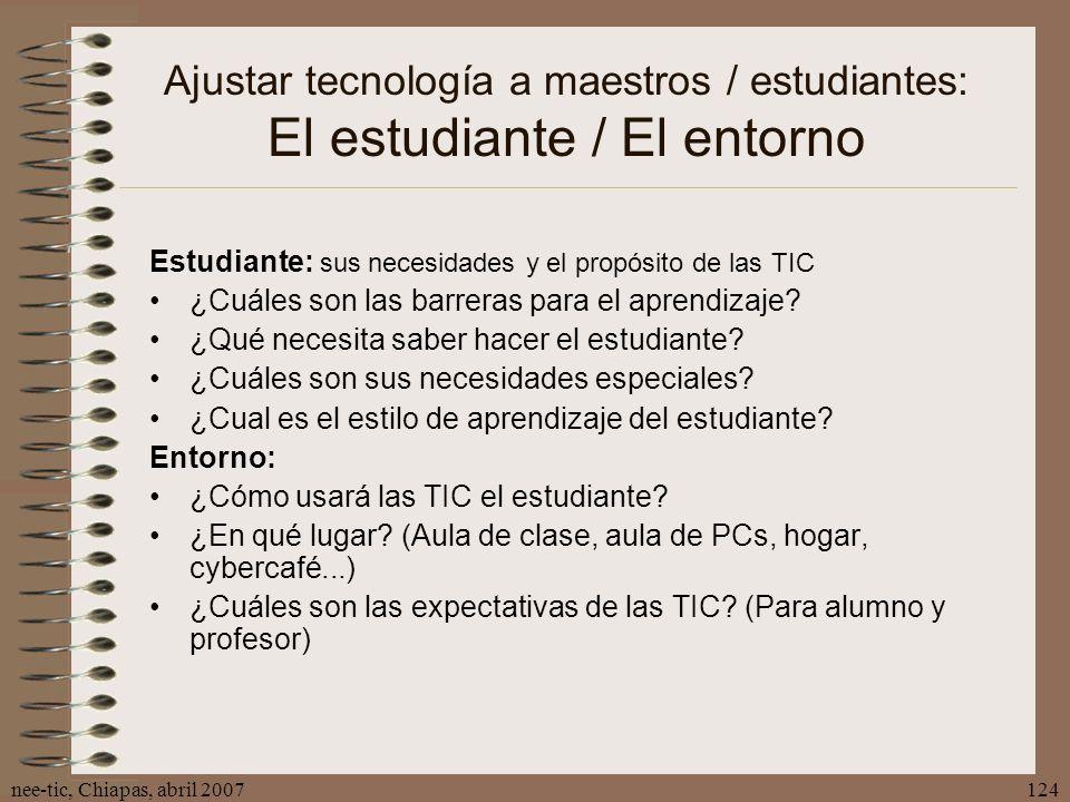 Ajustar tecnología a maestros / estudiantes: El estudiante / El entorno