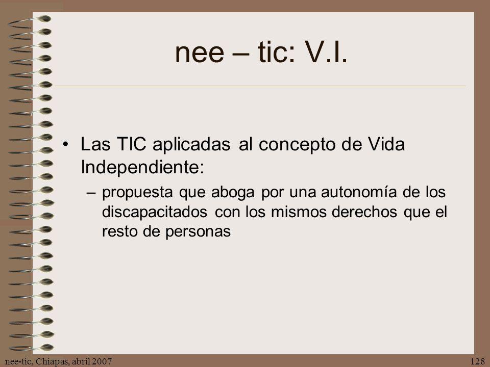 nee – tic: V.I. Las TIC aplicadas al concepto de Vida Independiente: