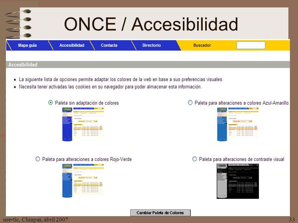 ONCE / Accesibilidad nee-tic, Chiapas, abril 2007