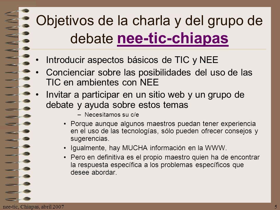 Objetivos de la charla y del grupo de debate nee-tic-chiapas