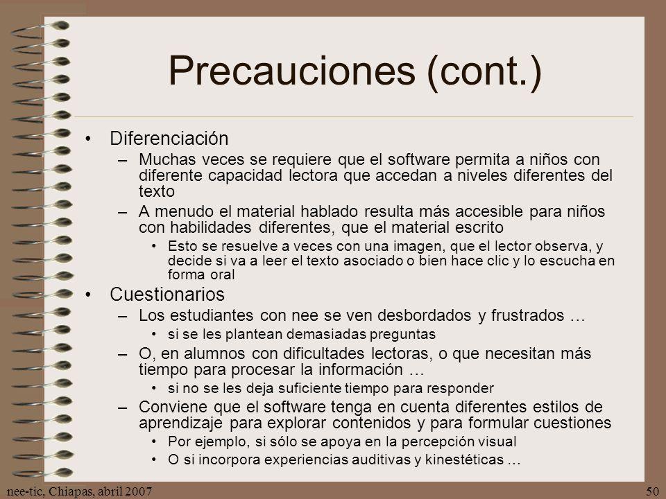 Precauciones (cont.) Diferenciación Cuestionarios