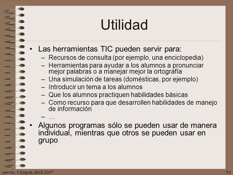 Utilidad Las herramientas TIC pueden servir para: