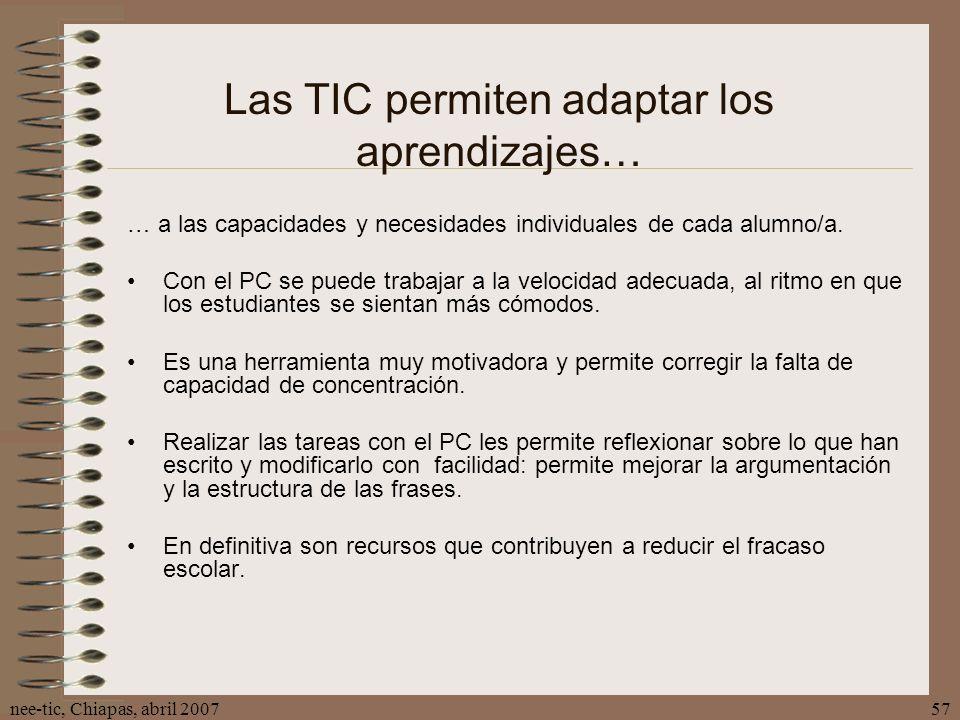 Las TIC permiten adaptar los aprendizajes…