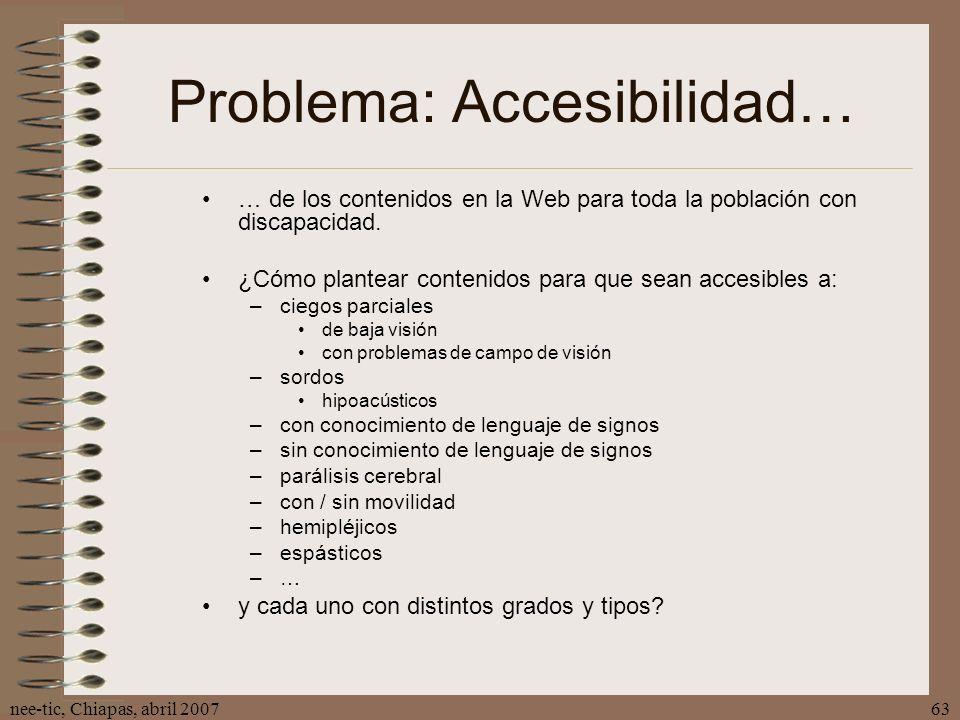 Problema: Accesibilidad…