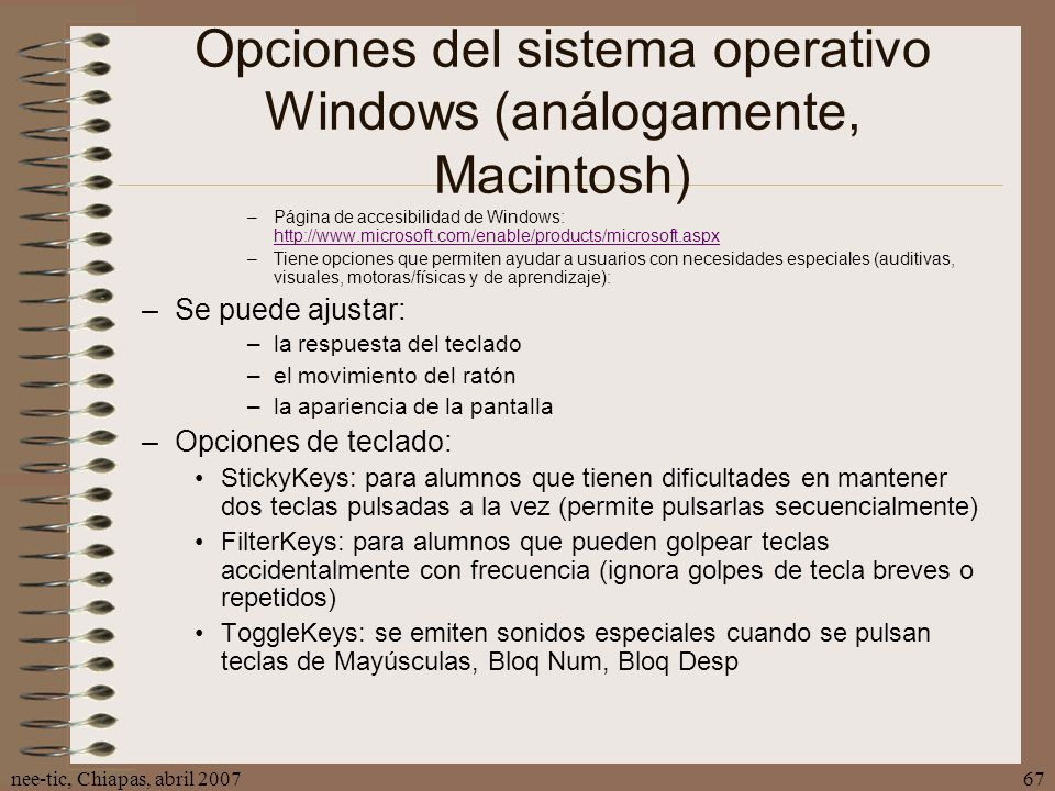 Opciones del sistema operativo Windows (análogamente, Macintosh)