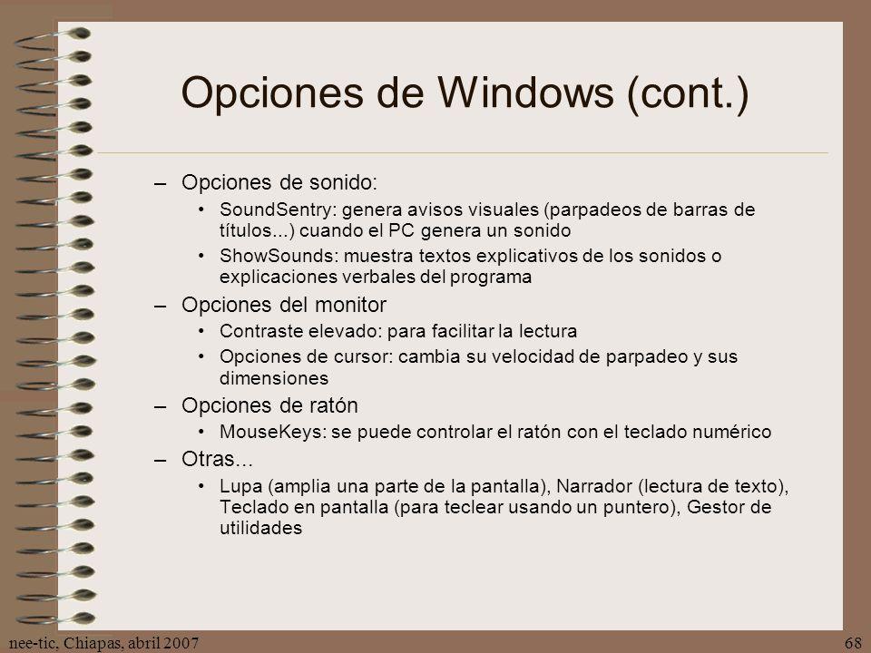 Opciones de Windows (cont.)