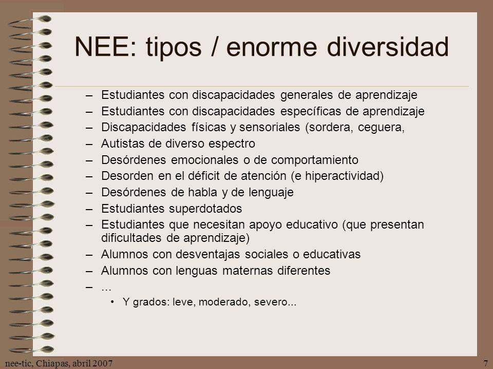 NEE: tipos / enorme diversidad