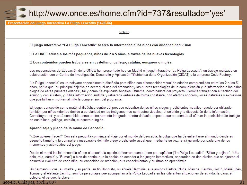 http://www.once.es/home.cfm id=737&resultado= yes nee-tic, Chiapas, abril 2007