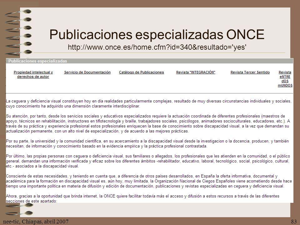 Publicaciones especializadas ONCE http://www. once. es/home. cfm