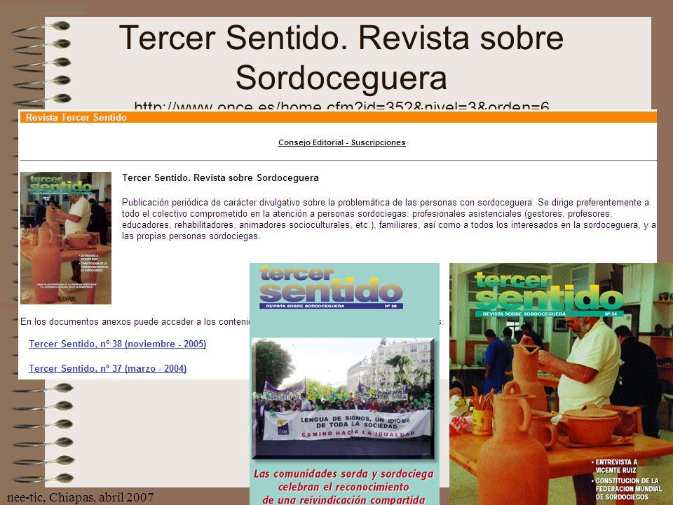 Tercer Sentido. Revista sobre Sordoceguera http://www. once. es/home