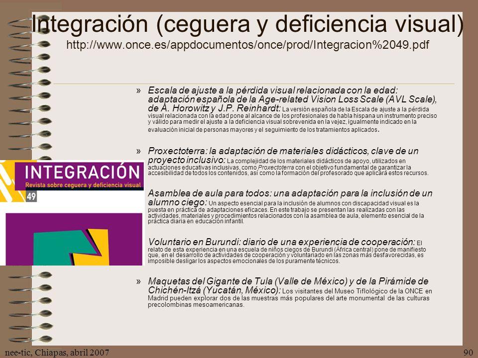 Integración (ceguera y deficiencia visual) http://www. once
