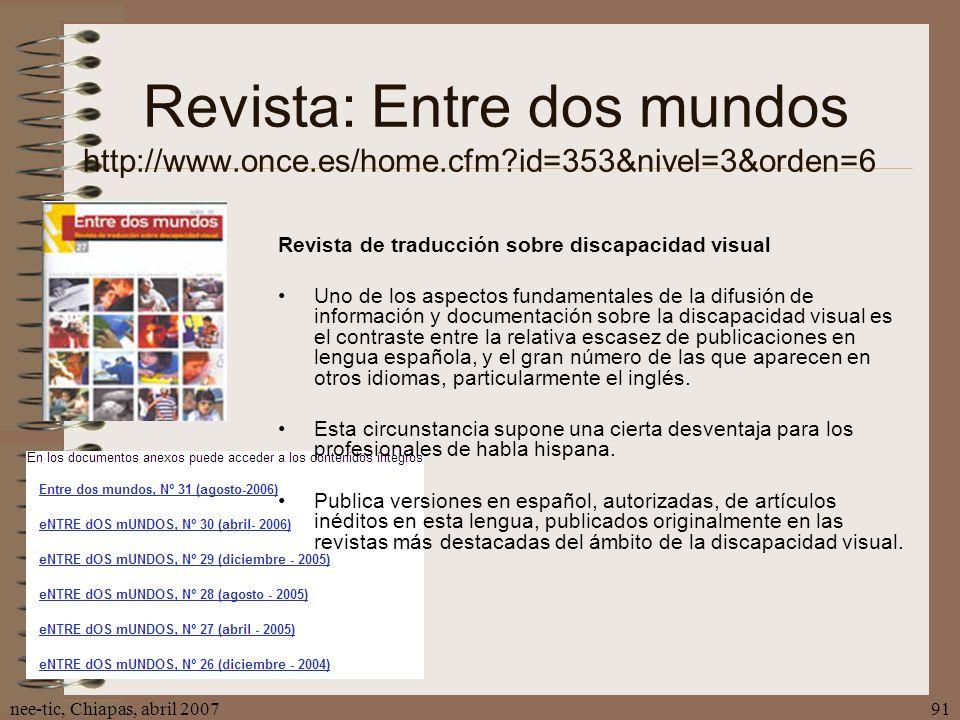 Revista: Entre dos mundos http://www. once. es/home. cfm