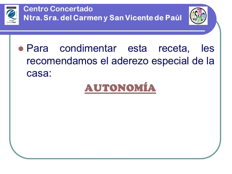 Centro Concertado Ntra. Sra. del Carmen y San Vicente de Paúl