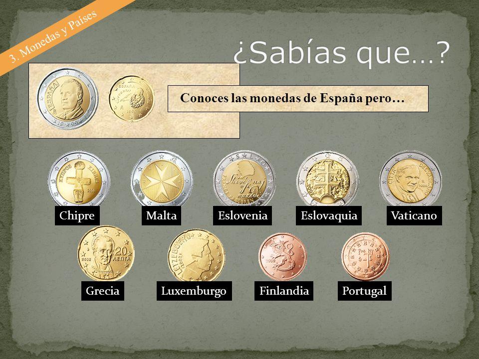 ¿Sabías que… Conoces las monedas de España pero… 3. Monedas y Países