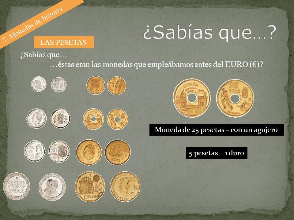Moneda de 25 pesetas – con un agujero