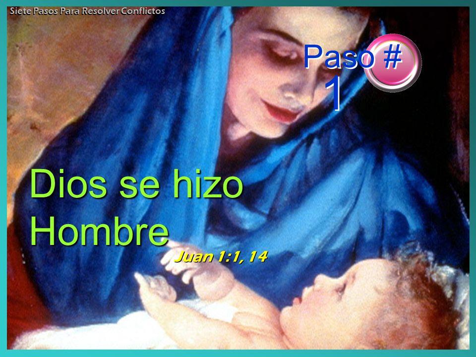 Dios se hizo Hombre Paso # 1 Juan 1:1, 14
