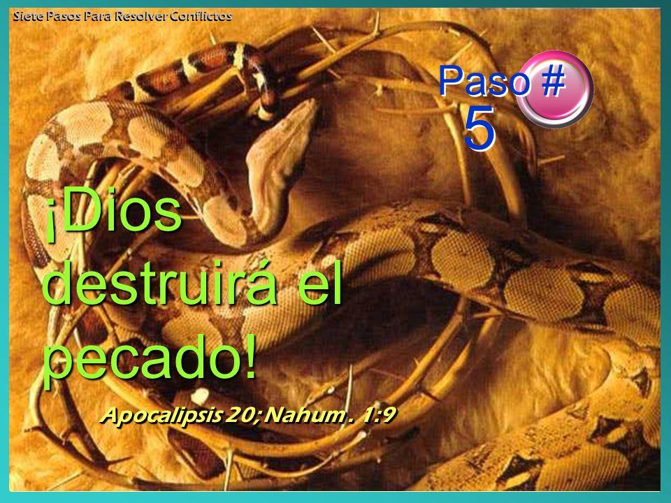 ¡Dios destruirá el pecado!