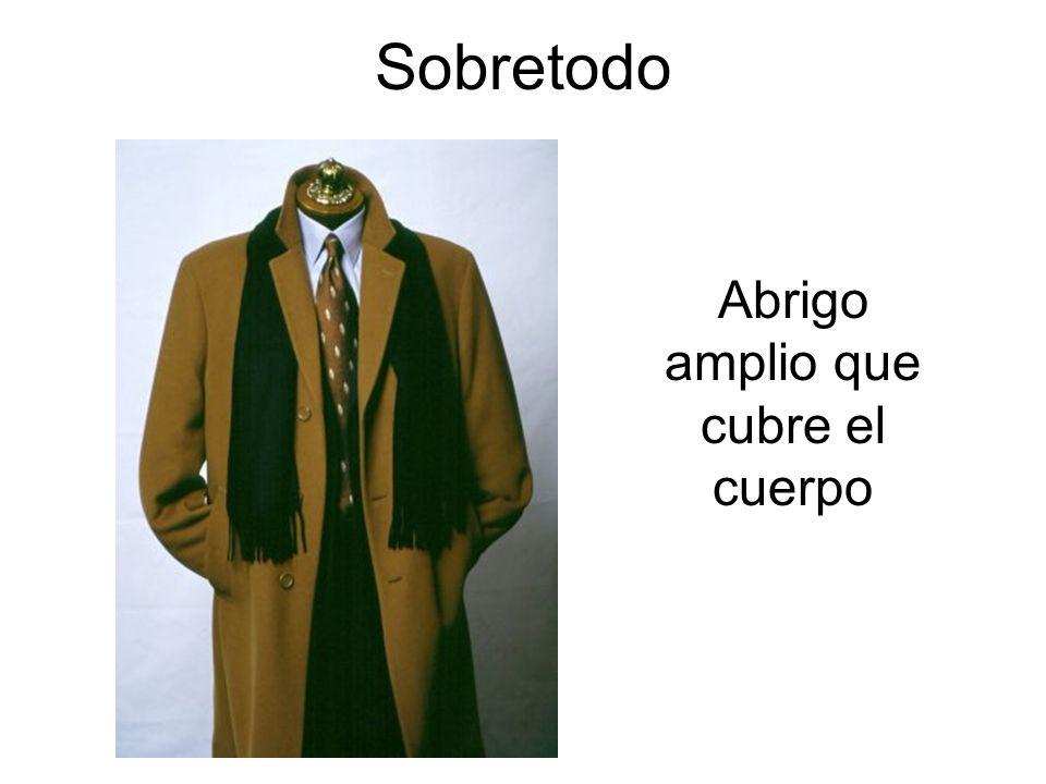 Abrigo amplio que cubre el cuerpo