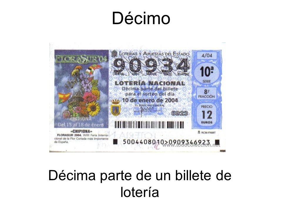 Décima parte de un billete de lotería