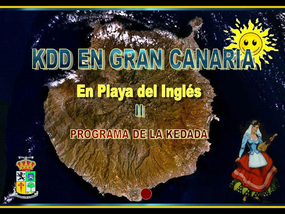 KDD EN GRAN CANARIA En Playa del Inglés II PROGRAMA DE LA KEDADA