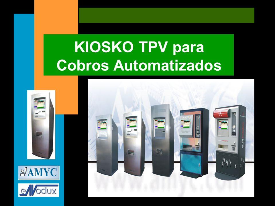 KIOSKO TPV para Cobros Automatizados