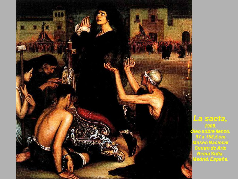 La saeta, 1908. Óleo sobre lienzo. 97 x 158,5 cm. Museo Nacional