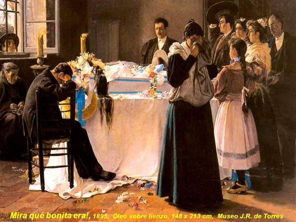 Mira qué bonita era. , 1895, Óleo sobre lienzo, 148 x 213 cm, Museo J