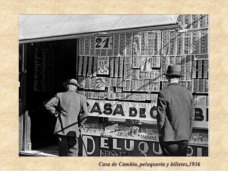 Casa de Cambio, peluqueria y billetes,1936