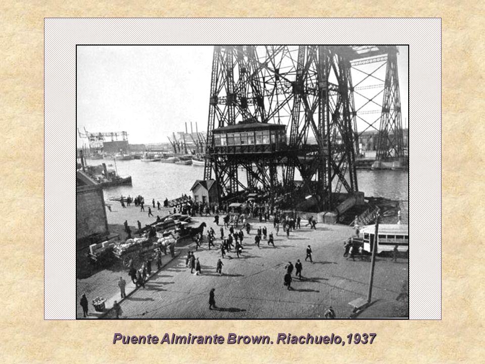 Puente Almirante Brown. Riachuelo,1937