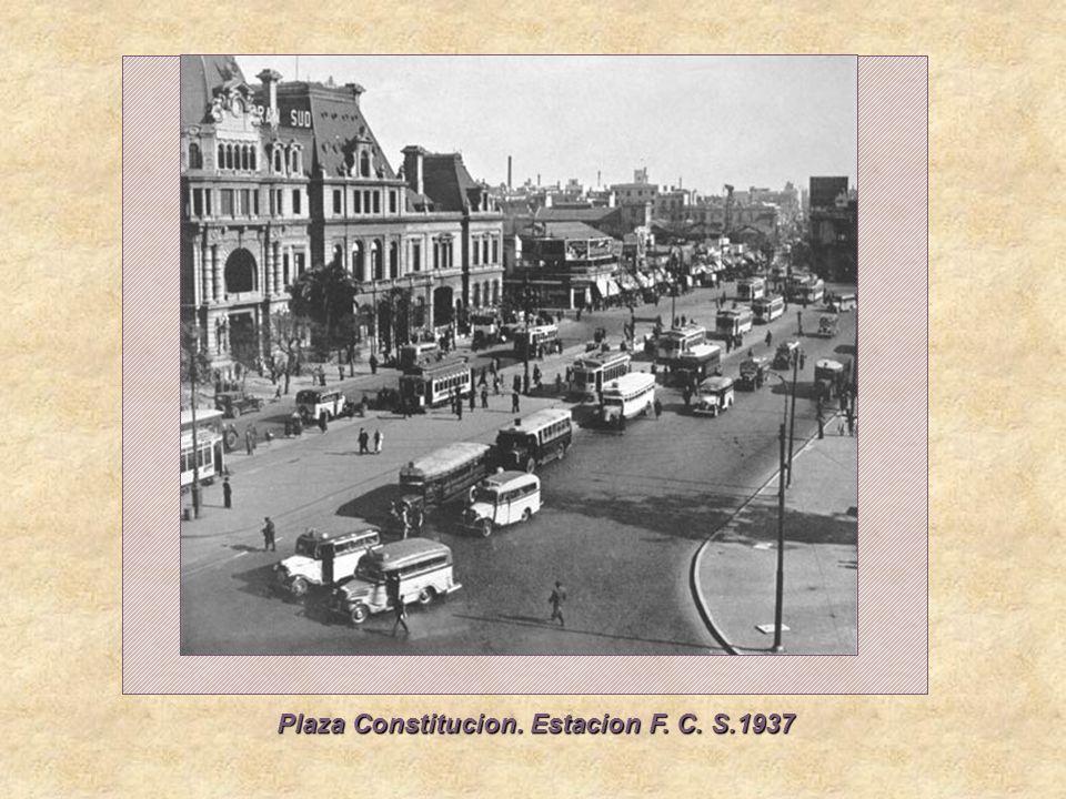 Plaza Constitucion. Estacion F. C. S.1937