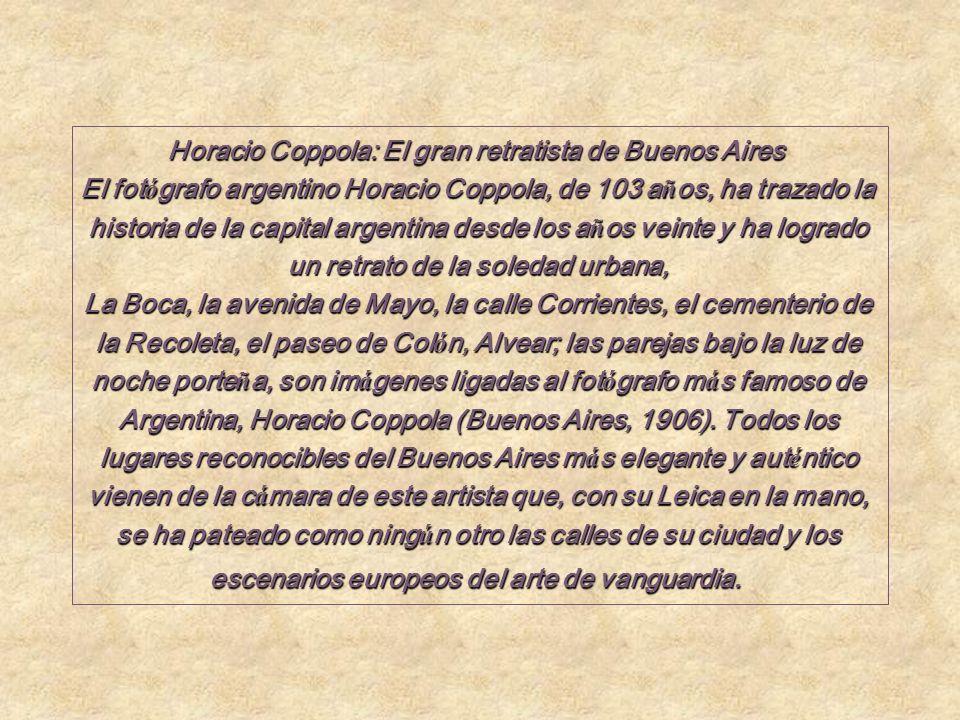 Horacio Coppola: El gran retratista de Buenos Aires