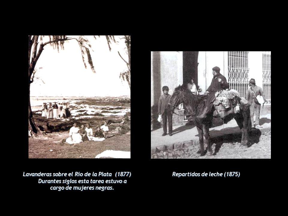 Lavanderas sobre el Río de la Plata (1877) Durantes siglos esta tarea estuvo a cargo de mujeres negras.