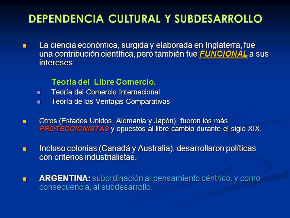 DEPENDENCIA CULTURAL Y SUBDESARROLLO