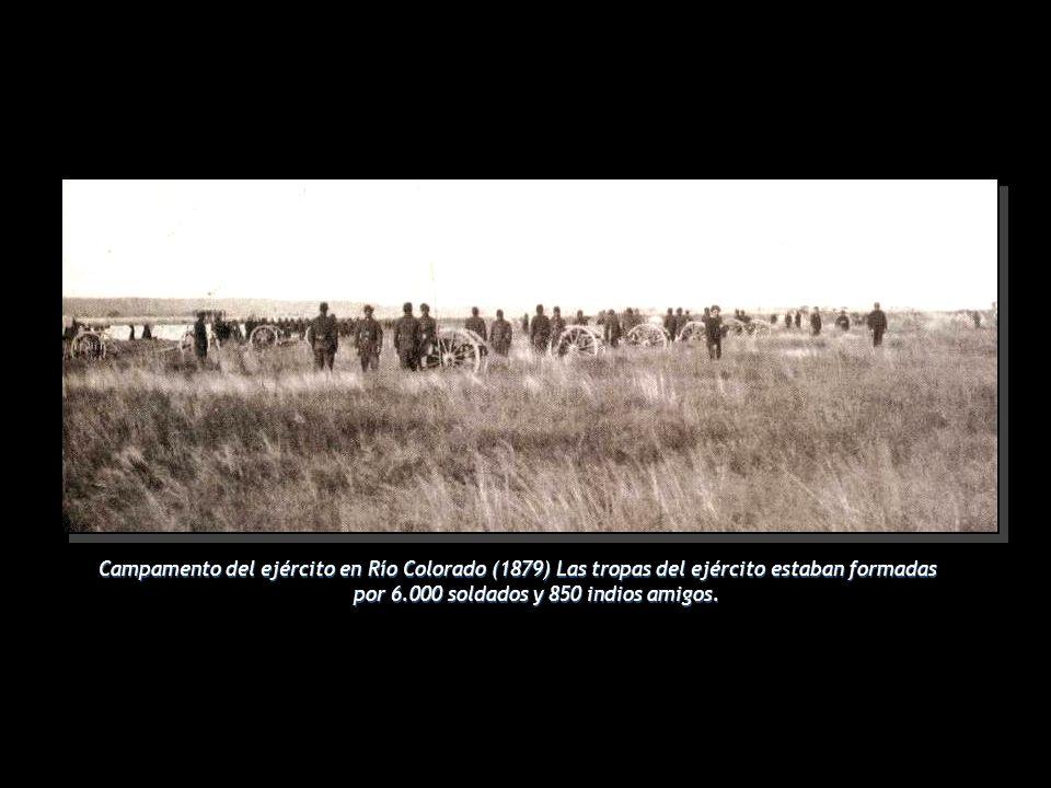 Campamento del ejército en Río Colorado (1879) Las tropas del ejército estaban formadas por 6.000 soldados y 850 indios amigos.