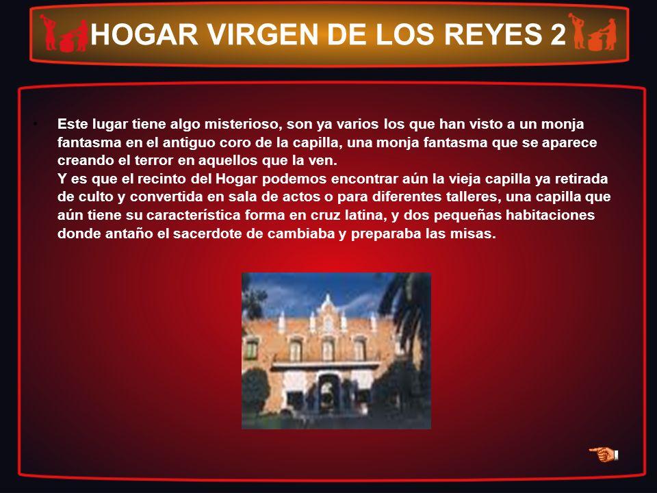 HOGAR VIRGEN DE LOS REYES 2
