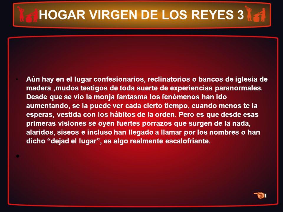 HOGAR VIRGEN DE LOS REYES 3