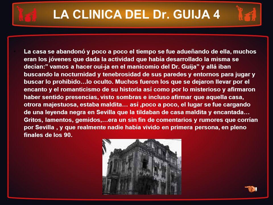 LA CLINICA DEL Dr. GUIJA 4