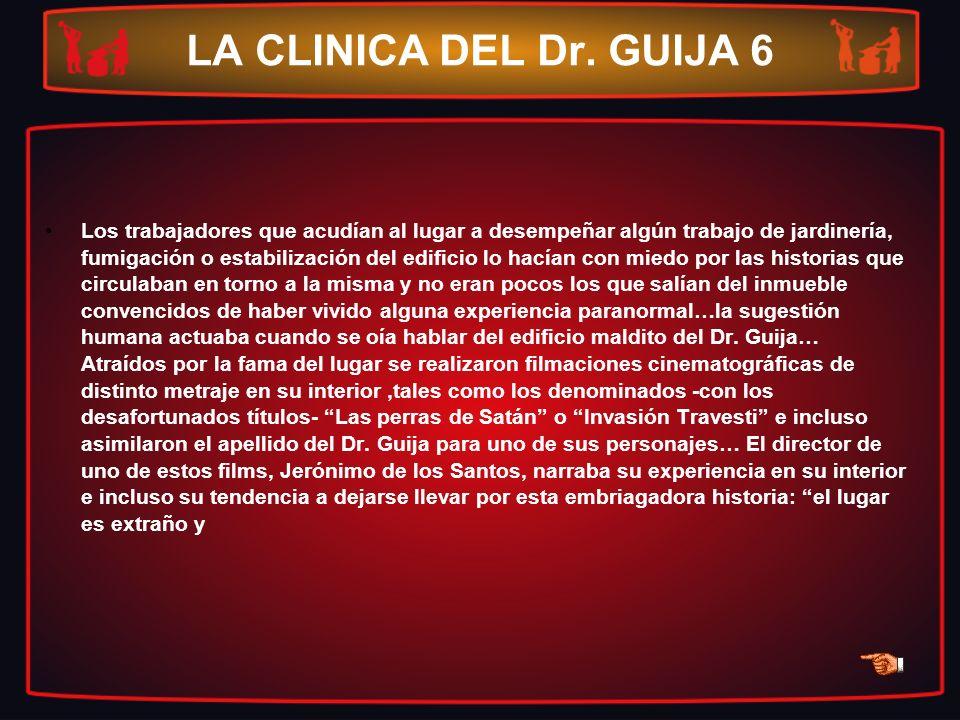 LA CLINICA DEL Dr. GUIJA 6
