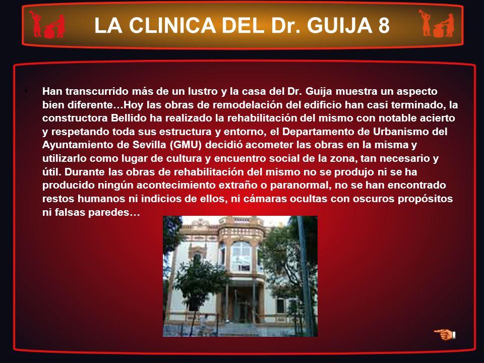 LA CLINICA DEL Dr. GUIJA 8