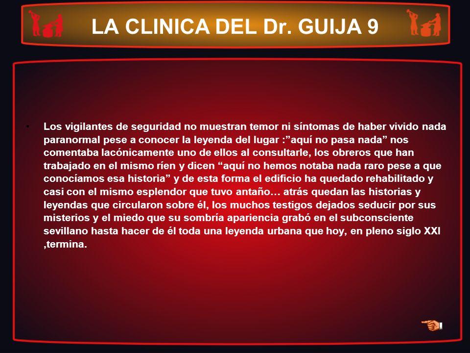 LA CLINICA DEL Dr. GUIJA 9