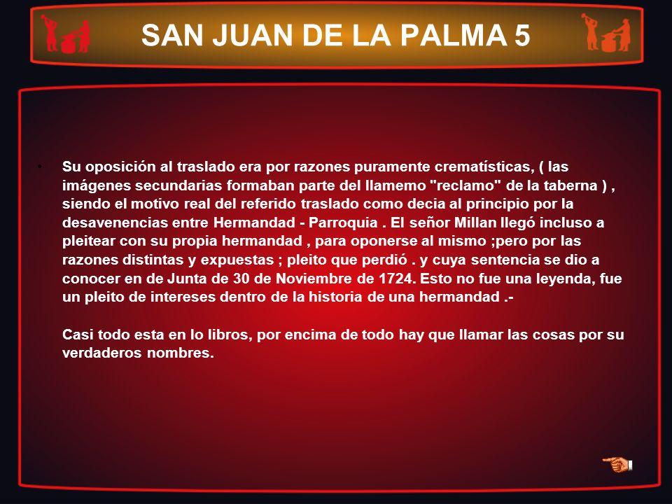SAN JUAN DE LA PALMA 5