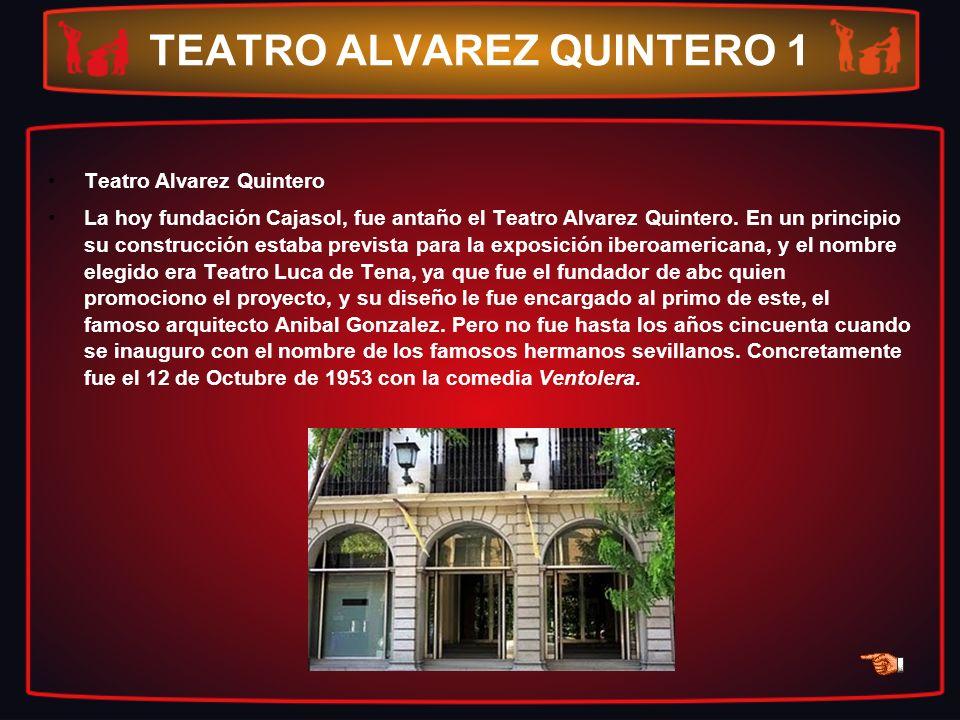 TEATRO ALVAREZ QUINTERO 1