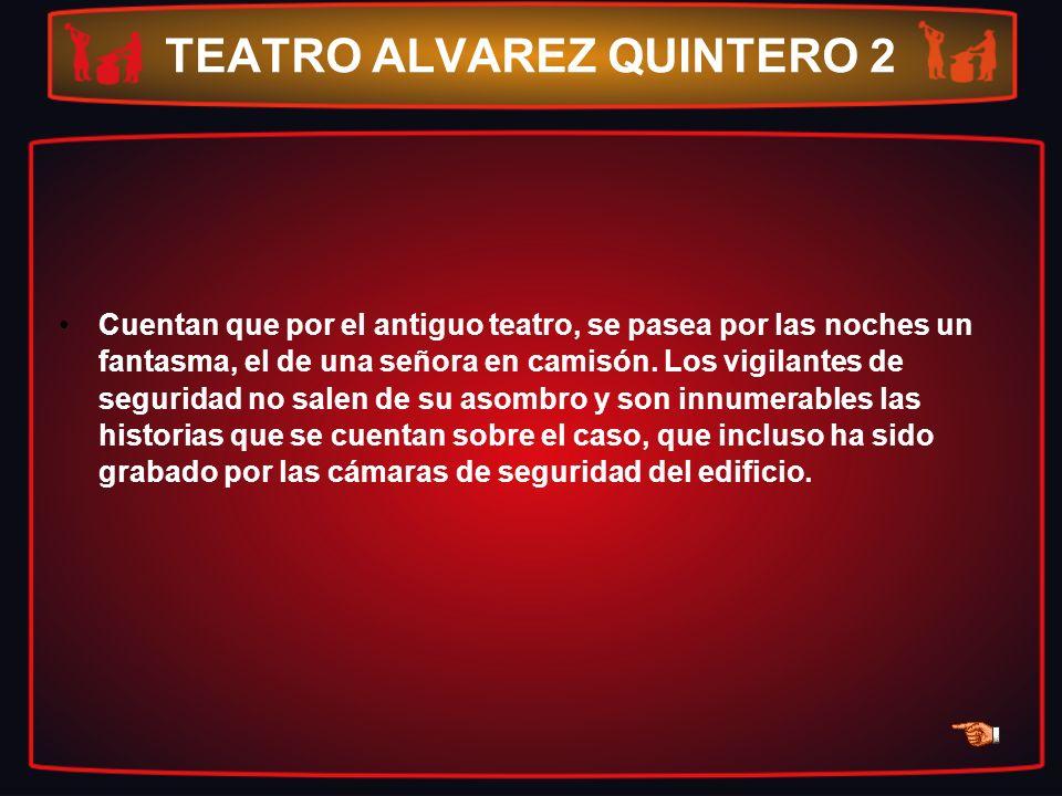 TEATRO ALVAREZ QUINTERO 2