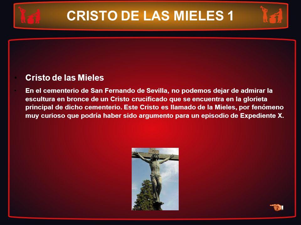 CRISTO DE LAS MIELES 1 Cristo de las Mieles